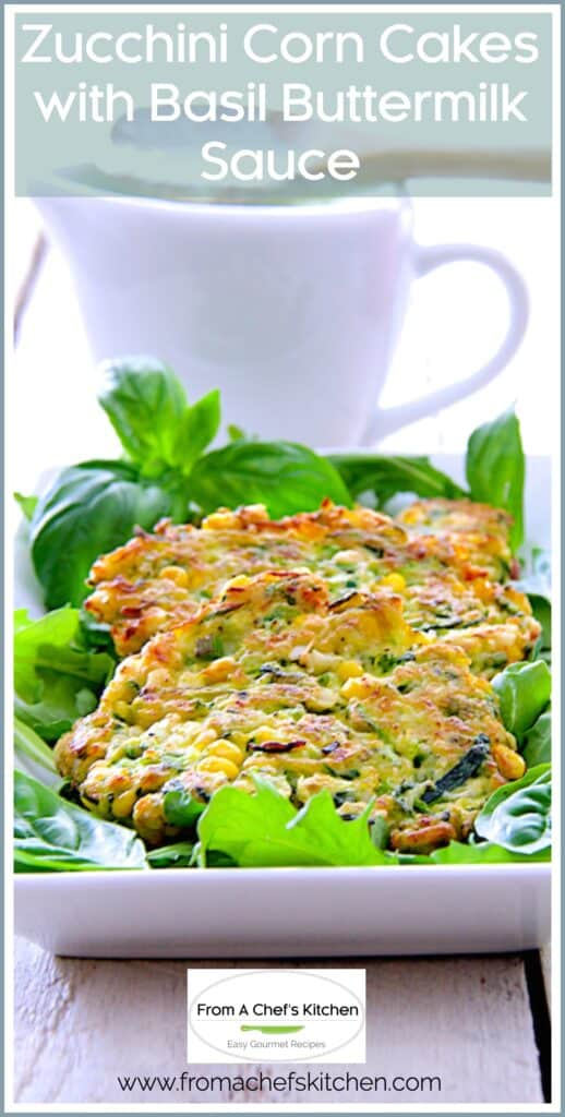 zucchini corn cakes with basil buttermilk sauce  from a