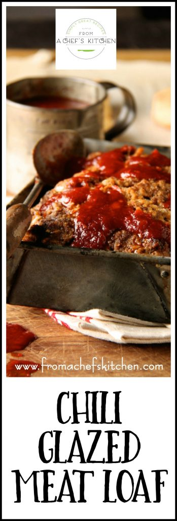 Chili Glazed Meat Loaf is simple, old-fashioned comfort food! The best kind of comfort food!