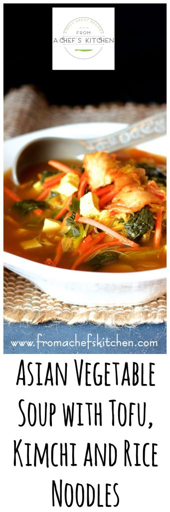 Asian Vegetable Soup with Tofu, Kimchi and Rice Noodles is guaranteed to warm you from the inside out!