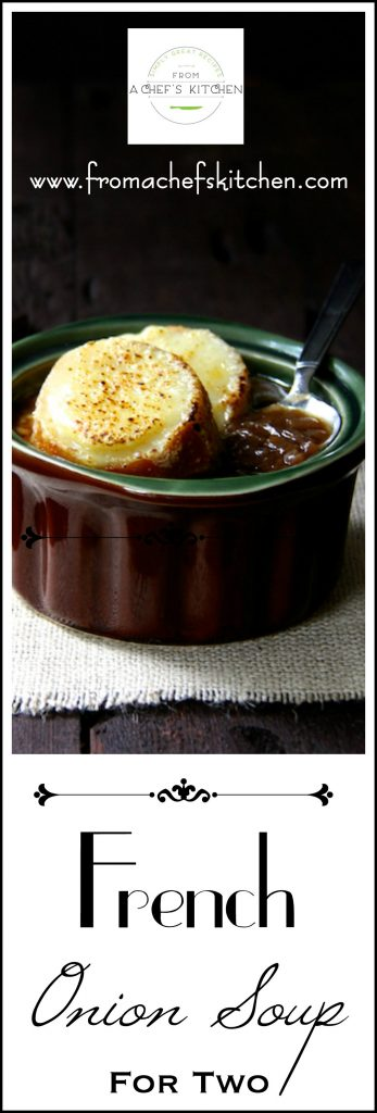 French Onion Soup for Two is a classic that's always in season!