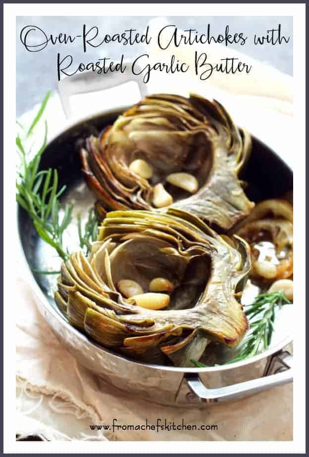 Don't boil or steam the delicate flavor of artichokes away!  Oven Roasted Artichokes with Roasted Garlic Butter is an easy way to cook artichokes to preserve their wonderful flavor.  #artichokes #butter #garlic