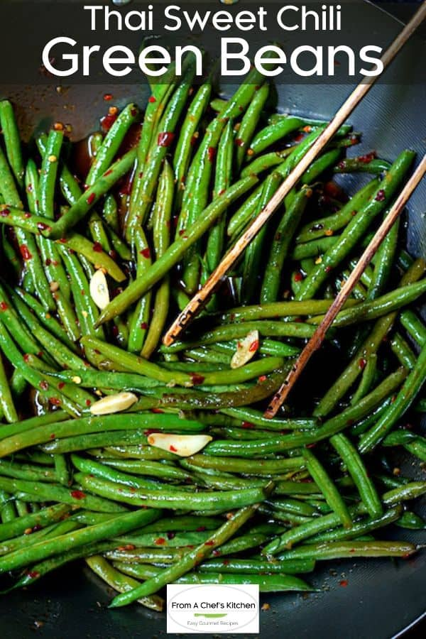 Thai Sweet Chili Green Beans From A Chef S Kitchen