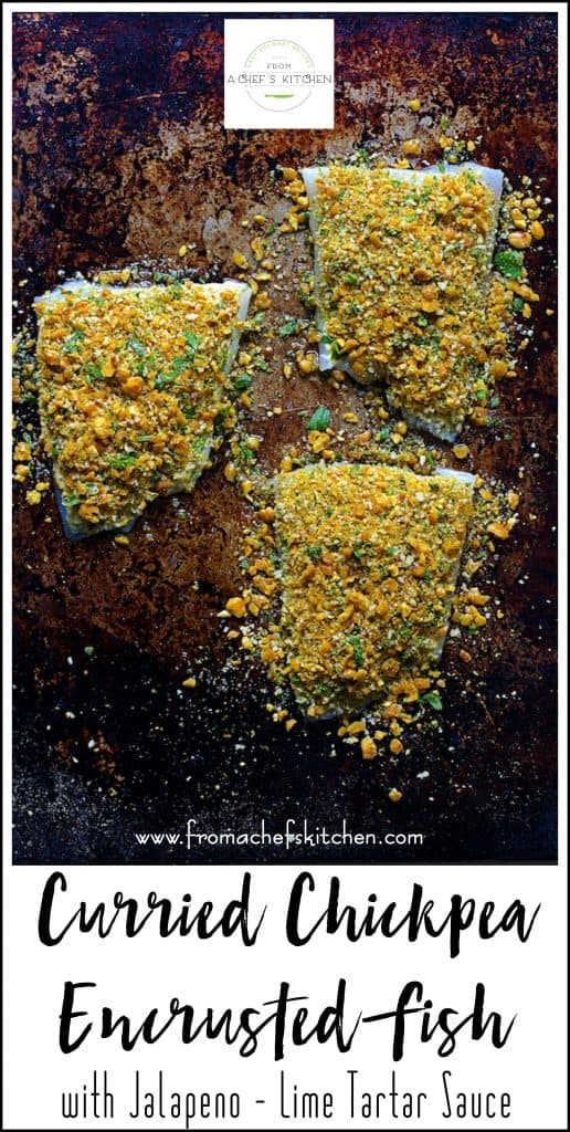 Pinterest image for Curried Chickpea Encrusted Fish with Jalapeno - Lime Tartar Sauce