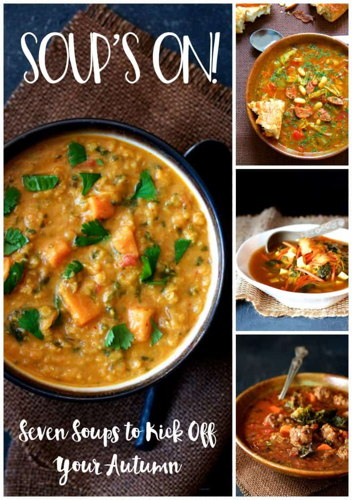 Soup's On! Seven Soups to Kick Off Your Autumn