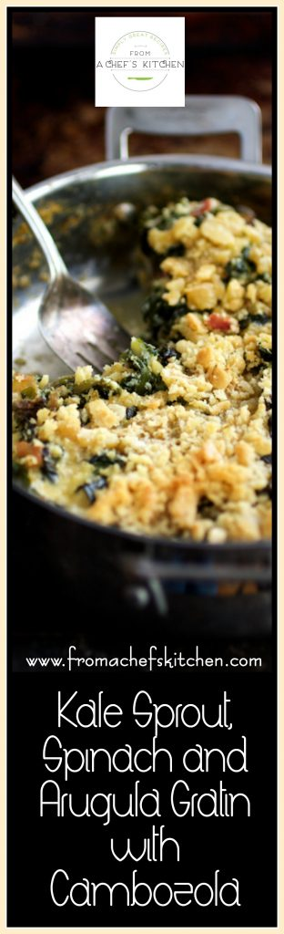 Kale Sprout, Spinach and Arugula Gratin with Cambozola is the perfect side dish to pair with simply roasted meat or poultry this fall and winter!