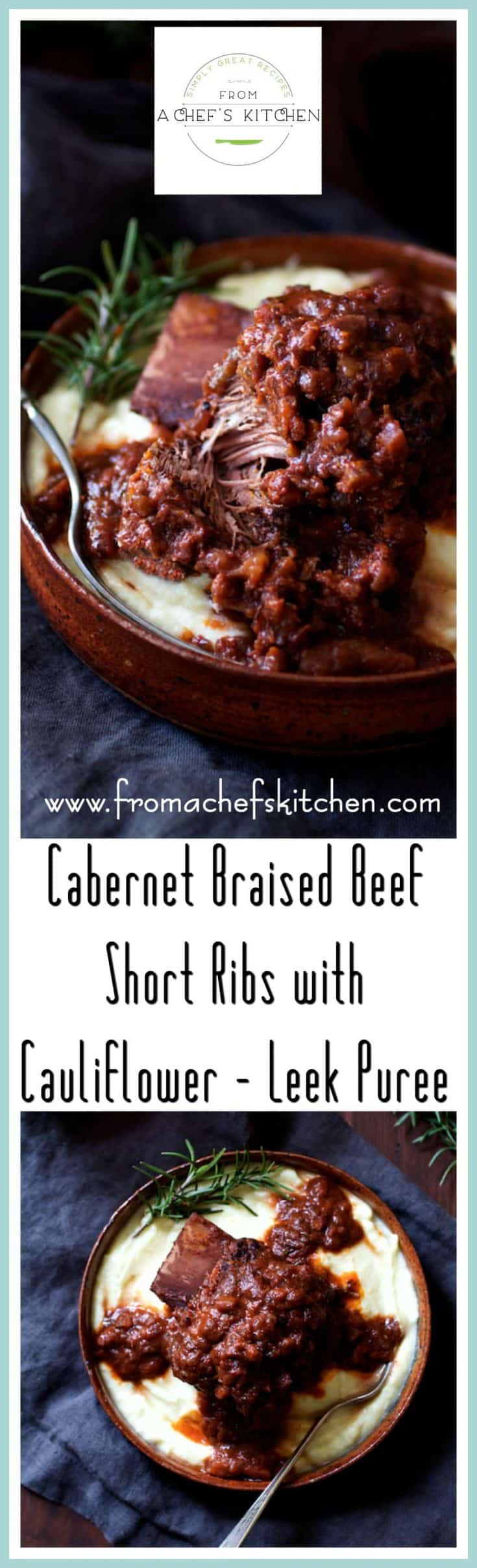 Cabernet Braised Beef Short Ribs are succulent and meltingly tender with intense flavor.  Paired with Cauliflower Leek Puree, this is a lovely comforting midwinter meal.  #shortribs #beefshortribs #beef #meat #wine