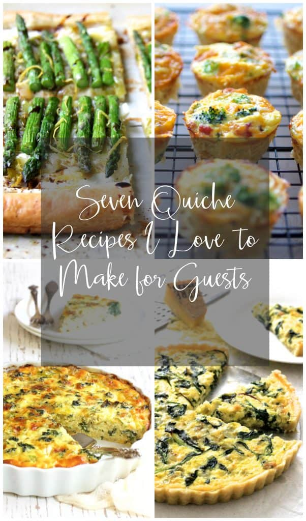 Collage of Seven Quiche Recipes I Love to Make for Guests.