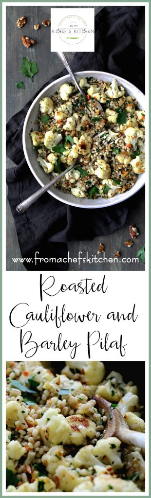 Roasted Cauliflower and Barley Pilaf is a beautiful fall-inspired side dish that's perfect with fish, poultry or roasted meats or as a vegetarian main dish.