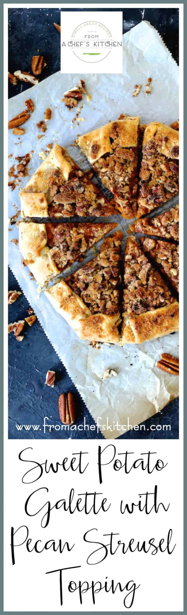 Sweet Potato Galette with Pecan Streusel Topping is the classic sweet potato casserole enveloped in pastry!  #sweetpotato #galette #Thanksgiving #pecan