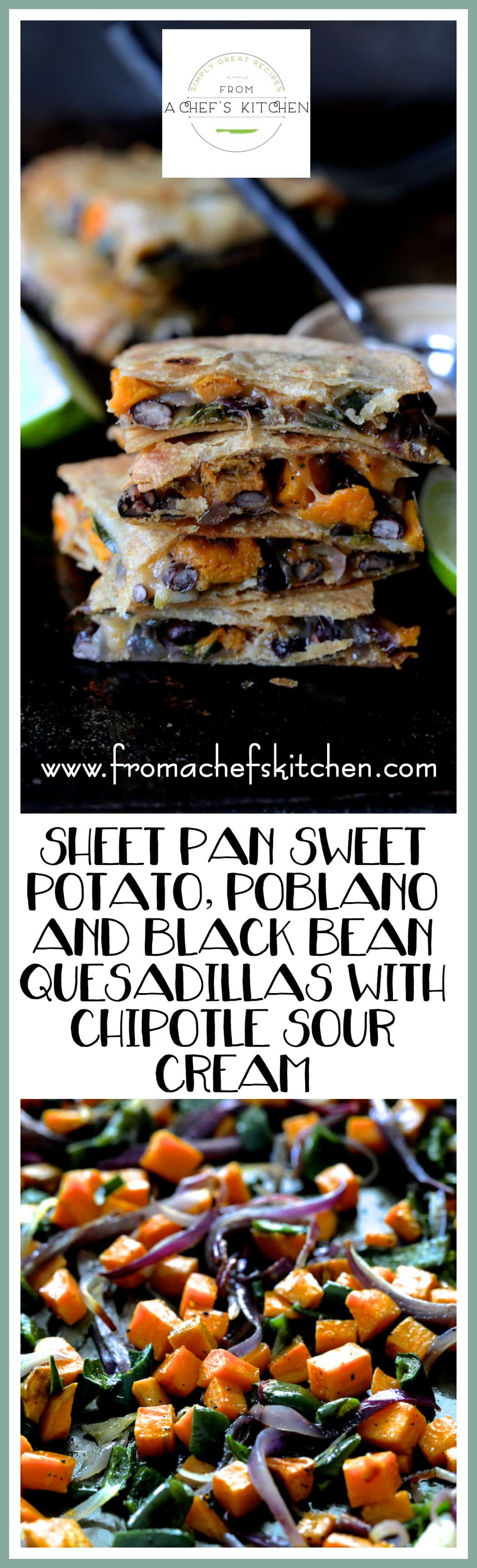 Sheet Pan Quesadillas with Sweet Potatoes, Poblanos and Black Beans with Chipotle Sour Cream are a delicious light vegetarian meal or appetizer!