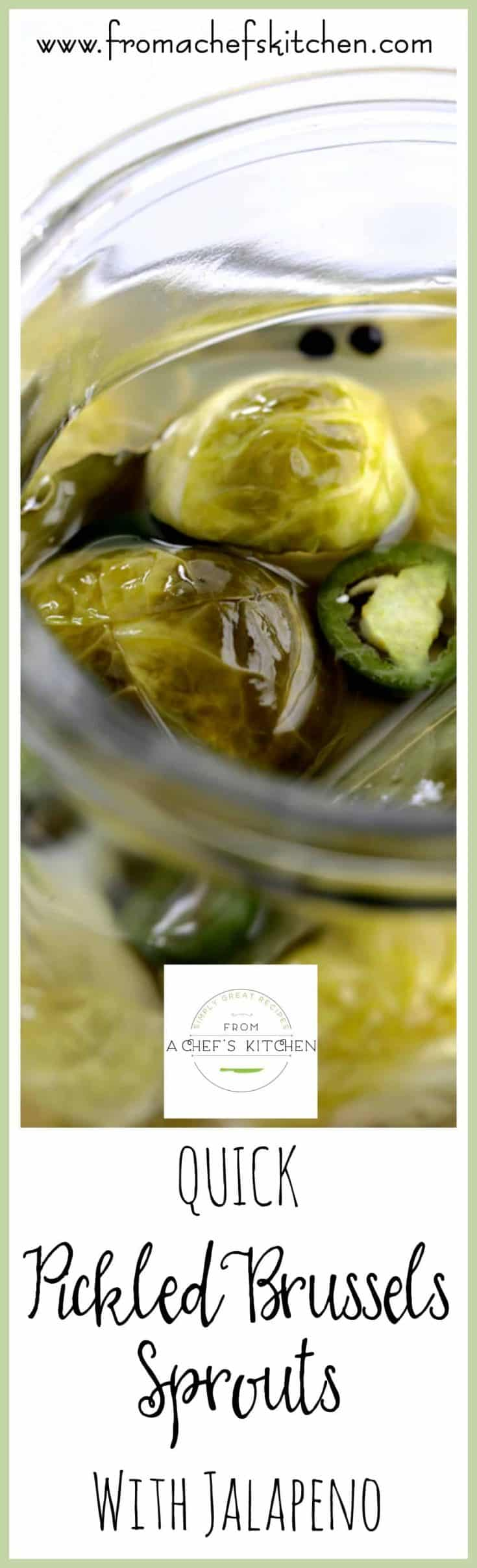 Quick Pickled Brussels Sprouts with Jalapeno are the perfect accompaniment to anything you're serving this holiday season!  #brusselssprouts #pickledbrusselssprouts #vegetable #pickledvegetable