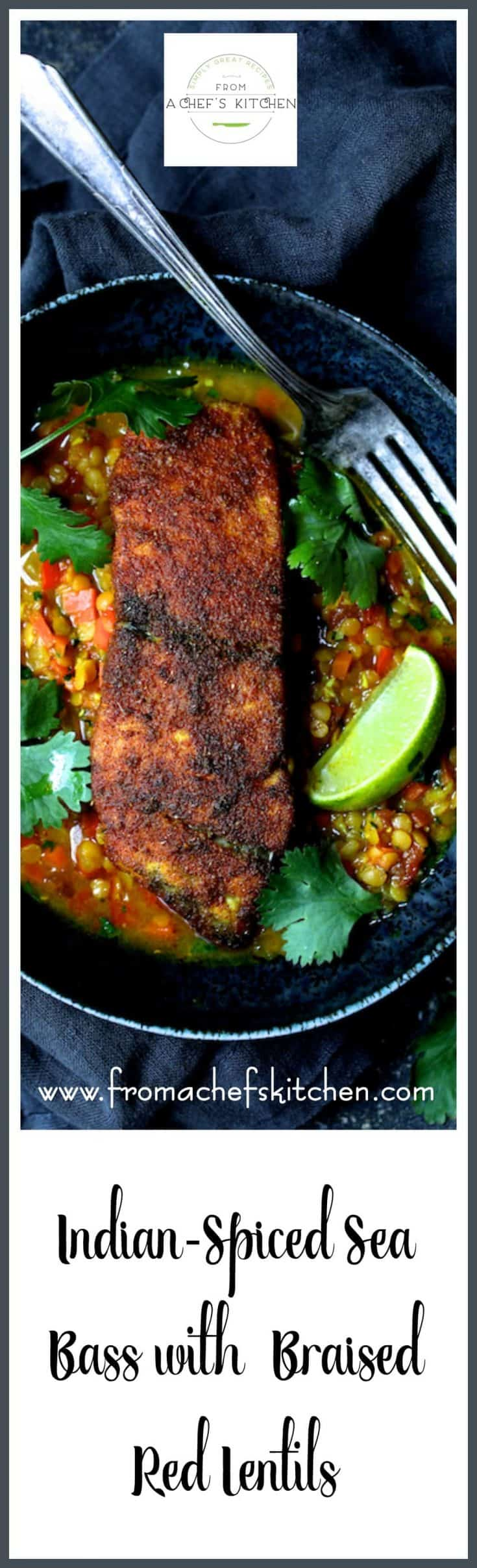 Indian Spiced Sea Bass with Braised Red Lentils is a healthful way to spice up a winter night! #indianfood #seabass #fish #lentils #redlentils