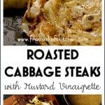 Roasted Cabbage Steaks with Mustard Vinaigrette