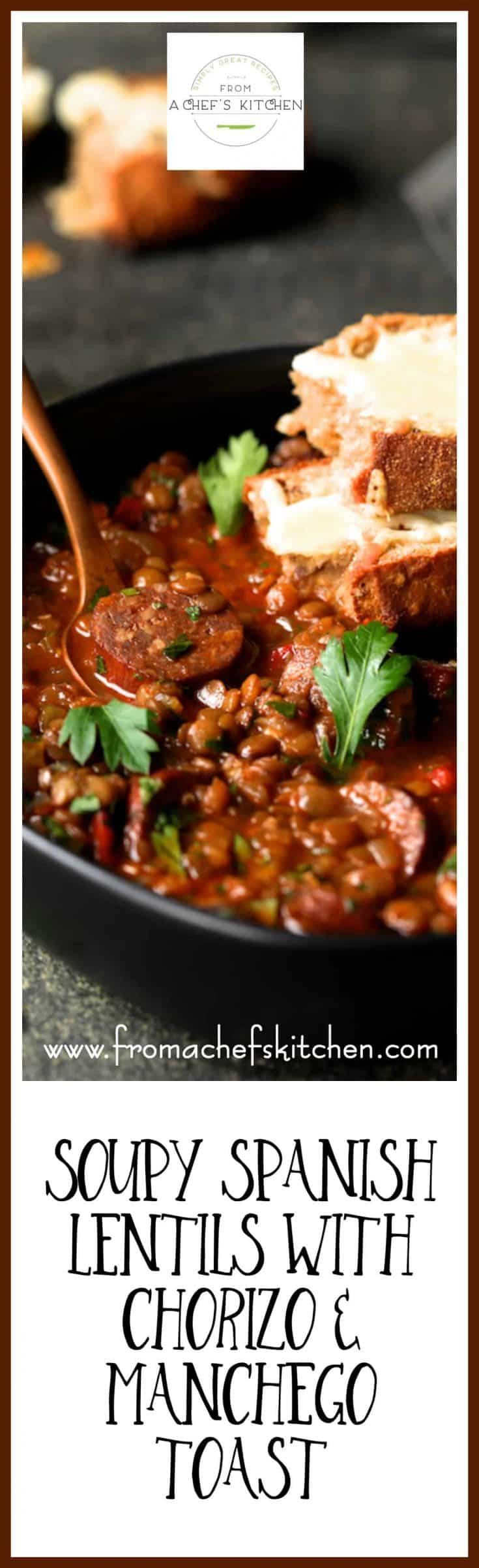 Soupy Spanish Lentils with Chorizo and Manchego Toast - Braised lentils with spicy chorizo sausage kicked up with red wine and Spanish spices and served with crusty bread topped with melted Manchego cheese is perfect winter comfort food!  #lentils #chorizo #manchego #spanish