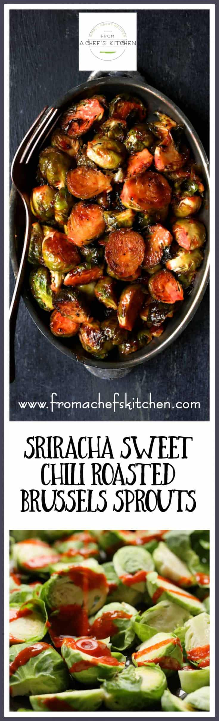 Sriracha Sweet Chili Roasted Brussels Sprouts are a little bit spicy, a little bit sweet and a whole lot wonderful! #brusselssprouts #sriracha #sweetchili #roastedbrusselssprouts