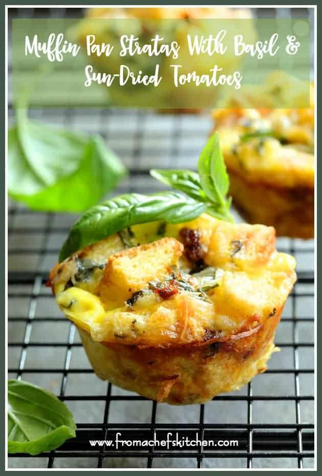 Enjoy the taste of summer for breakfast or brunch with these Muffin Pan Stratas with Basil and Sun-Dried Tomatoes! #egg #strata #basil #sundriedtomato #muffinpan