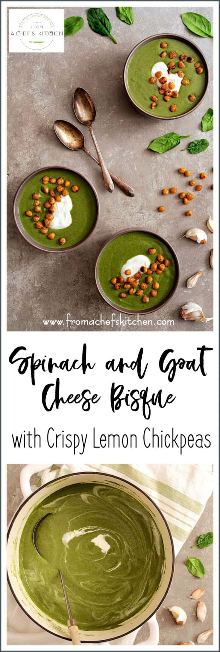 Spinach Goat Cheese Bisque is elegant, silky and creamy with just the right amount of tanginess. Crispy Lemon Chickpeas and a dollop of Greek yogurt are the perfect toppings! #spinach #vegetable #bisque #soup #goatcheese #chickpeas