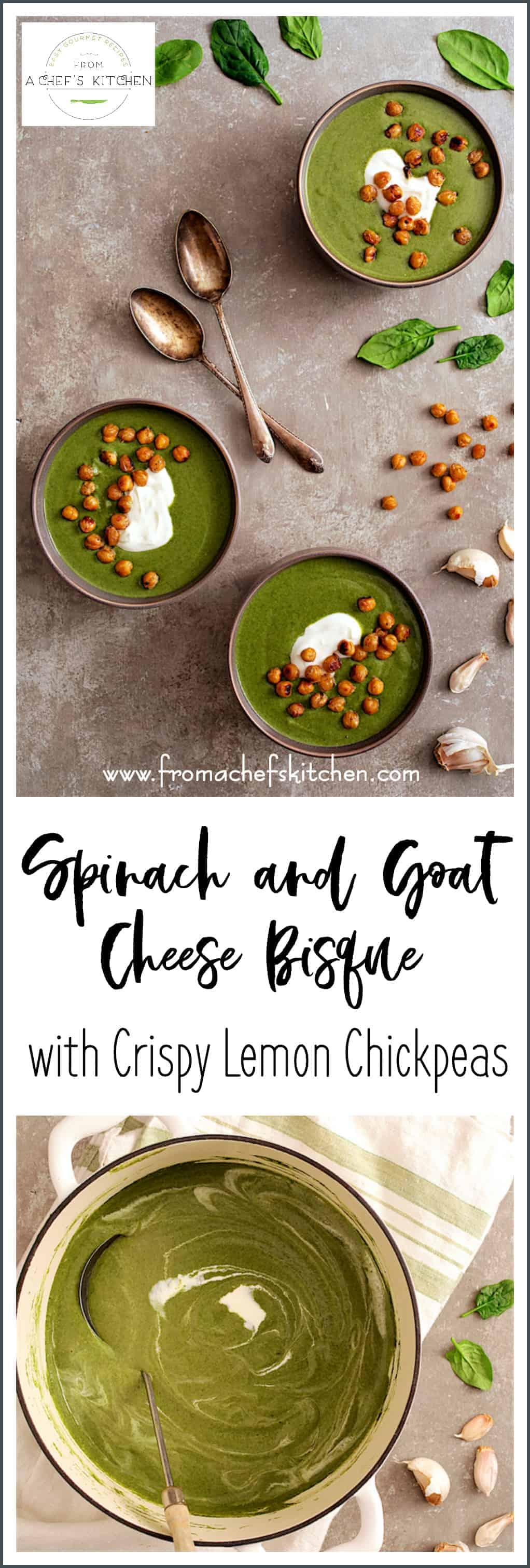 Elegant Spinach Goat Cheese Bisque is silky and creamy with just the right amount of tanginess.  Crispy Lemon Chickpeas and a dollop of Greek yogurt are the perfect toppings!  #spinach #vegetable #bisque #soup #goatcheese #chickpeas