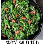 Spicy Sauteed Kale with Andouille Sausage is a modern twist on a Southern classic! #kale #sauteedkale #andouille #andouillesausage #greens #ProgressiveEats