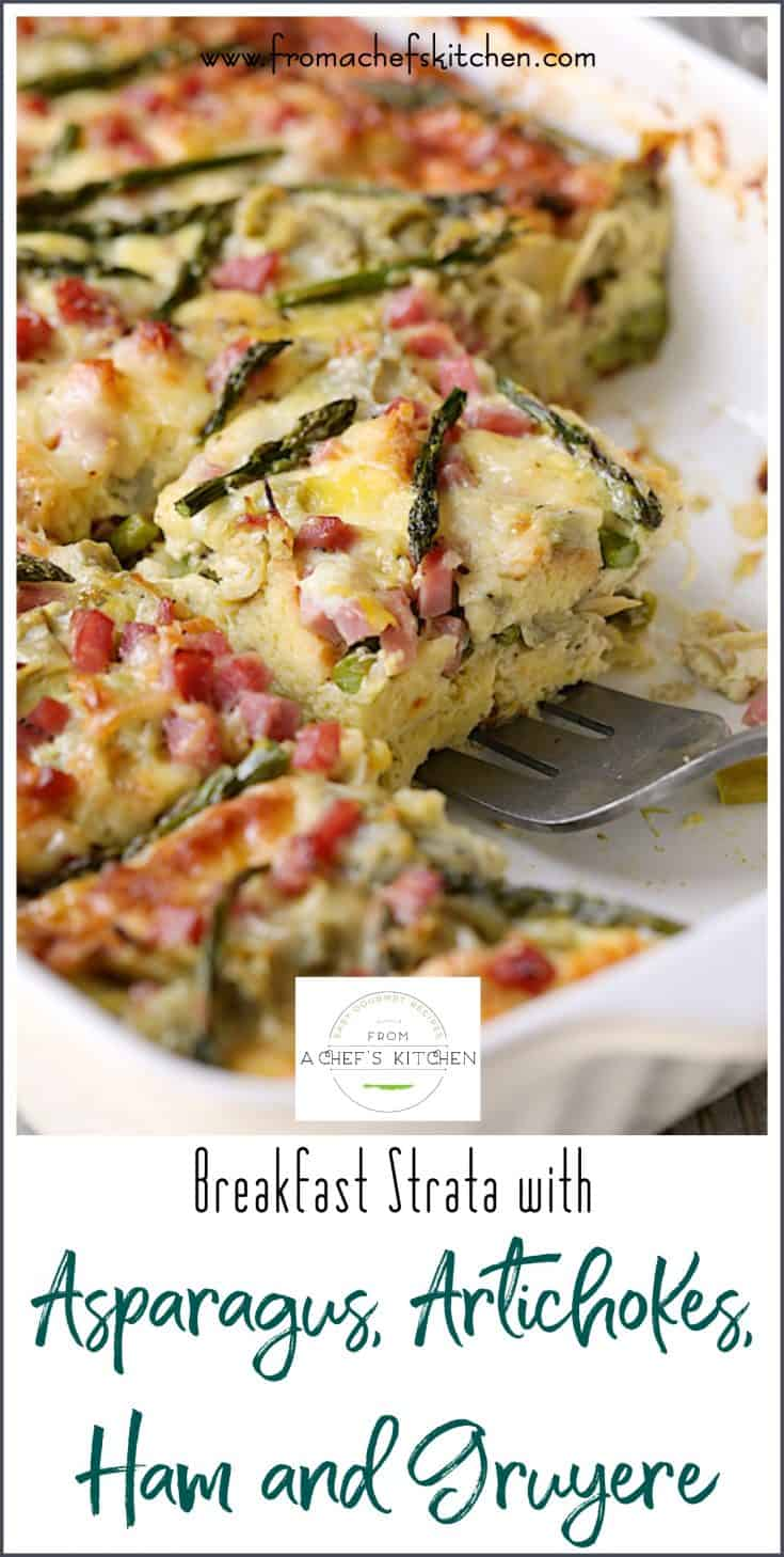 Breakfast Strata with Asparagus, Artichokes, Ham and Gruyere is the perfect French-inspired spring special occasion treat for familyand friends and it's super easy!  #breakfast #strata #asparagus #artichokes #ham #gruyere #Easter #Easterbrunch