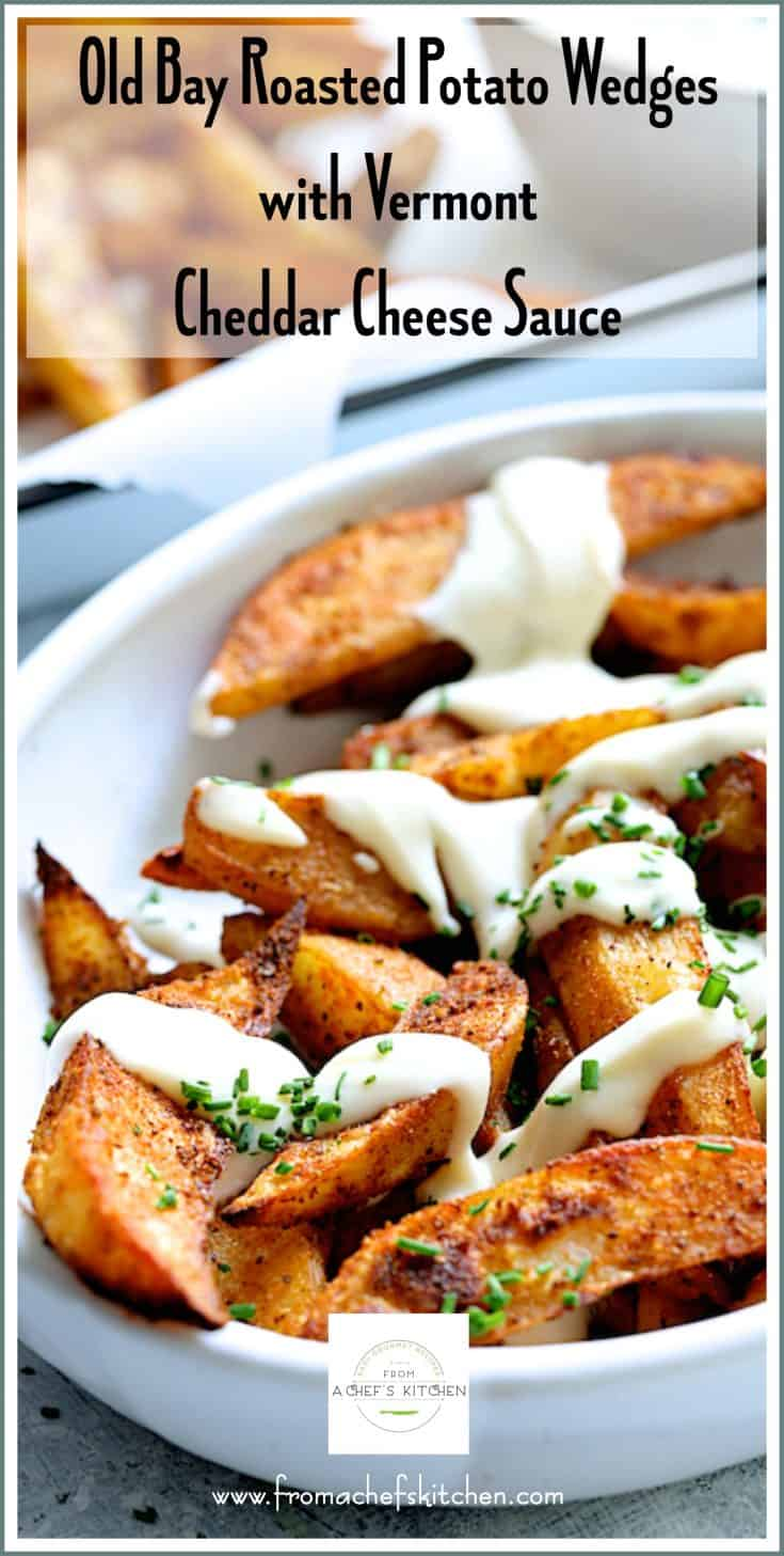 Old Bay Roasted Potato Wedges with Vermont Cheddar Cheese Sauce is a simplified twist on poutine! Although poutine is totally and completely Canadian, it's served all over New England. Old Bay seasoning and Vermont sharp cheddar cheese make this dish unmistakeably New England! #oldbay #oldbayseasoning #potato #potatowedges #cheese #cheesesauce #cheddarcheese #cheddarcheesesauce