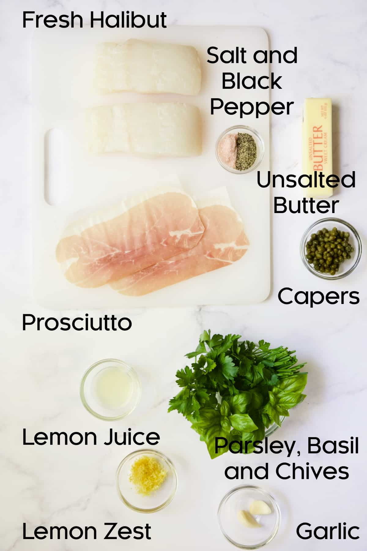 Ingredients for Prosciutto-Wrapped Halibut with Herb - Caper Butter.